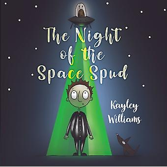 The Night of the Space Spud by Williams & Kayley