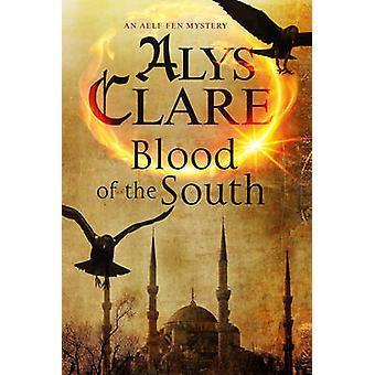 Blood of the South par Alys Clare