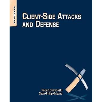 ClientSide Attacks and Defense by Bailey & Mike