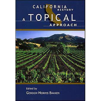 Kaliforniens historia av Bakken