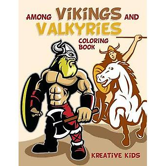 Among Vikings and Valkyries Coloring Book by Kreative Kids