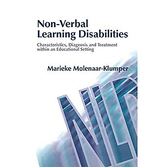 Non-verbal Learning Disabilities: Diagnosis and Treatment within an Educational Setting