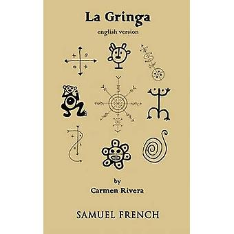 La Gringa by Rivera & Carmen