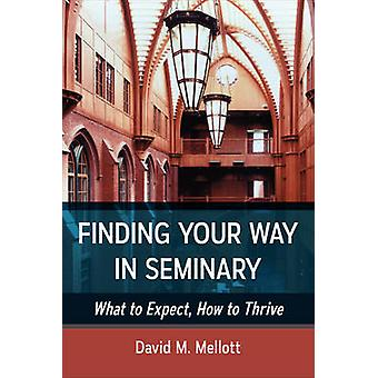 Finding Your Way in Seminary by Mellot & David