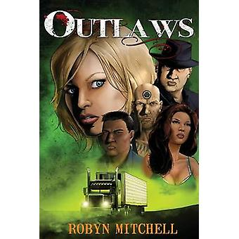 Outlaws by Mitchell & Robyn