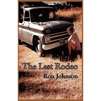 The Last Rodeo by Johnson & Ron