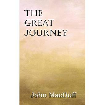 The Great Journey by MacDuff & John