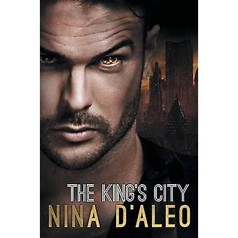 The Kings City The Demon War Chronicles 3 by DAleo & Nina