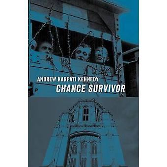 Chance Survivor by Kennedy & Andrew Karpati