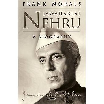 Jawaharlal Nehru by Moraes & Frank