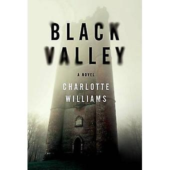 Black Valley by Charlotte Williams - 9780062371263 Book