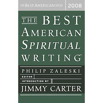 The Best American Spiritual Writing by Philip Zaleski - 9780618833757
