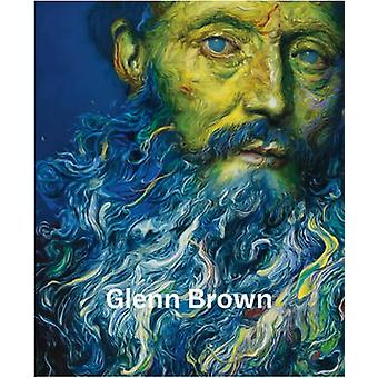 Glenn Brown by Rudi Fuchs - 9780847845644 Book