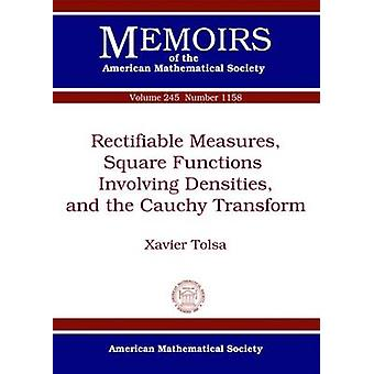 Rectifiable Measures - Square Functions Involving Densities - and the