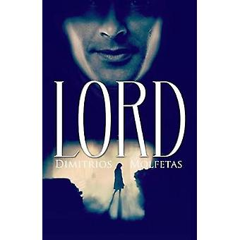 Lord by Dimitrios Molfetas - 9781543974829 Book