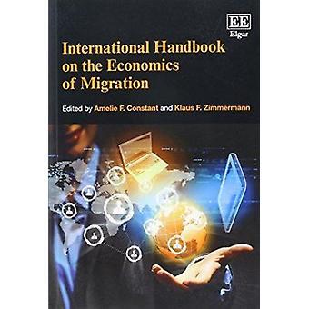 Internationaal handboek over de economie van migratie door A. F. Constan
