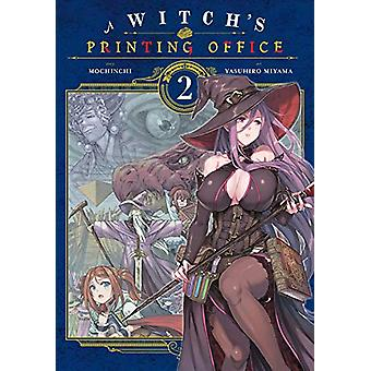 A Witch's Printing Office - Vol. 2 by Mochinchi - 9781975399344 Book