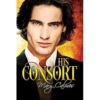 His Consort by His Consort - 9781641081436 Book