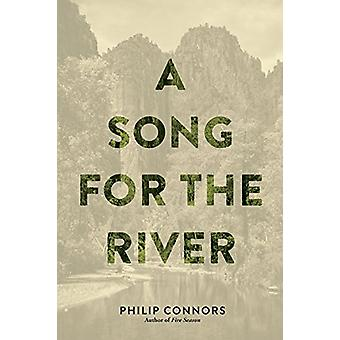 A Song for the River by Philip Connors - 9781941026915 Book