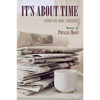 It's about Time - Paare und Karrieren von Phyllis Moen - 9780801488375