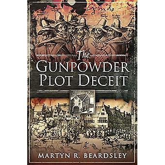 The Gunpowder Plot Bedrog door Beardsley - Martyn R - 9781526751423 Boek