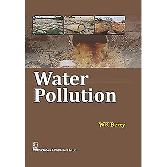 Water Pollution by W.K. Berry - 9788123928388 Book