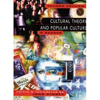 Cultural Theory Popular Culture Reader by John Storey