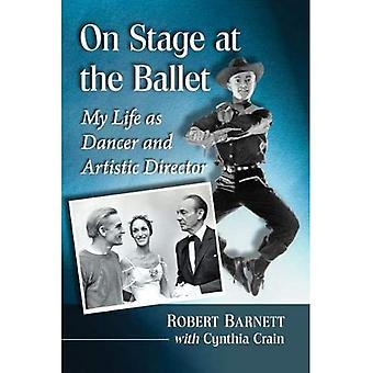 On Stage bij het Ballet: My Life als danser en artistiek directeur