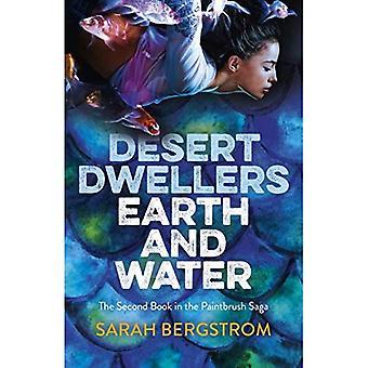 Desert Dwellers Earth and Water: Boek II van de Paintbrush Saga