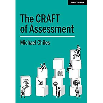 The CRAFT Of Assessment: A� whole school approach to assessment of learning