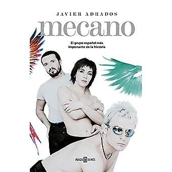 Mecano, mitä sinä olet? El Grupo Espanol Mas Importante En La Historia / Mecano: Historian tärkein espanjalainen banda