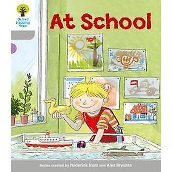 Oxford Reading Tree: Level 1. Wordless Stories A: At School