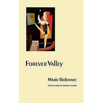 Forever Valley by Marie Redonnet - 9780803289512 Book