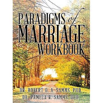 Paradigms of Marriage Workbook by Dr Robert O a Samms - 9781532033988