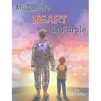 My Daddy's Heart Is Purple by Karl Porfirio - 9781640035348 Book