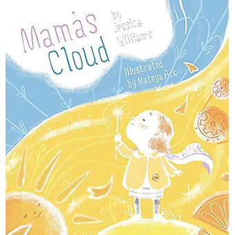 Mama's Cloud by Jessica Williams - 9781775345626 Book