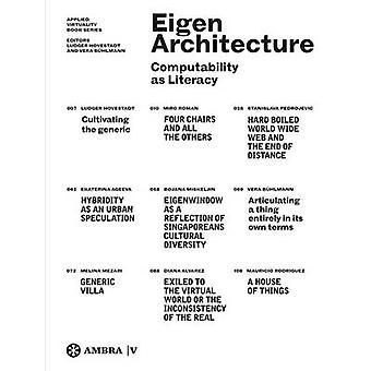 EigenArchitecture-tekijä Ludger Hovestadt - 9783990436264 Kirja