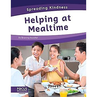 Spreading Kindness Helping at Mealtime by Brienna Rossiter