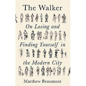 The Walker On Finding and Losing Yourself in the Modern City