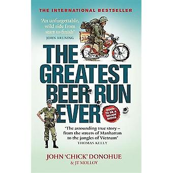 The Greatest Beer Run Ever A Crazy Adventure in a Crazy War SOON TO BE A MAJOR MOVIE