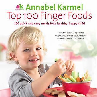 Top 100 Finger Foods von Karmel & Annabel