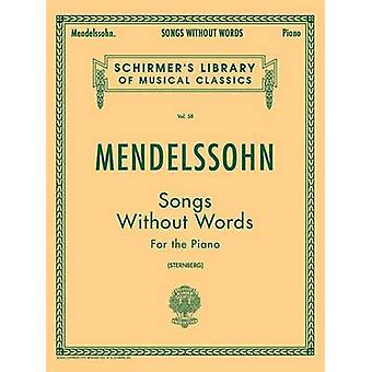 Songs without Words by By composer Felix Mendelssohn & Created by Constantin Von Sternberg