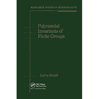 Polynomial Invariants of Finite Groups 6 Research Notes in Mathematics
