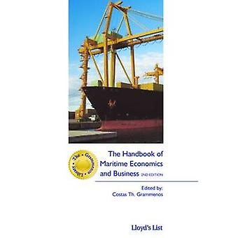 The Handbook of Maritime Economics and Business The Grammenos Library
