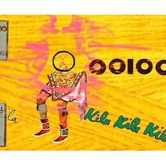 Ooioo - Kila Kila Kila [CD] USA import