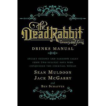 Le lapin mort boit manuel par Sean Muldoon - Jack McGarry - Ben Sc