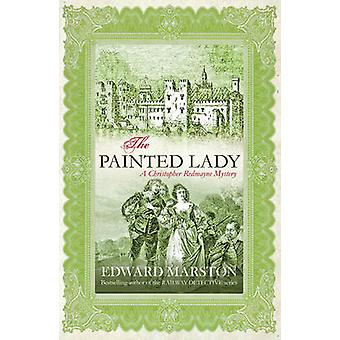 The Painted Lady by Edward Marston - 9780749080778 Book