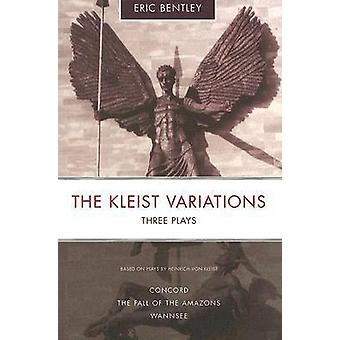 The Kleist Variations - Three Plays (2nd Revised edition) by Heinrich