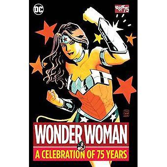 Uma celebração dos 75 anos - livro 9781401265120 de mulher-maravilha