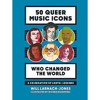 50 Queer Music Icons Who Changed the World - A celebration of LGBTQ+ l